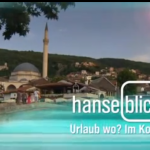 German TV Show Hanseblick Went to Kosovo