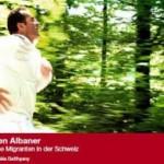 Documentary: Die guten Albaner – Erfolgreiche Migranten in der Schweiz