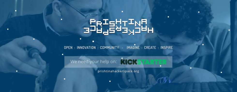 Prishtina Hackerspace Kickstarter
